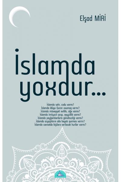 İslam'da Yoxtur İslam'da Yoxtur