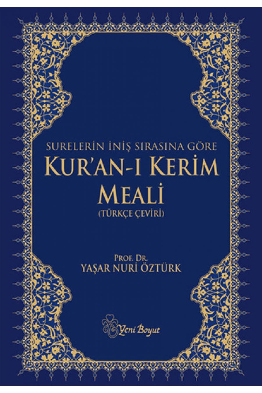 Kur'an-ı Kerim Meali (İniş Sırasına Göre)