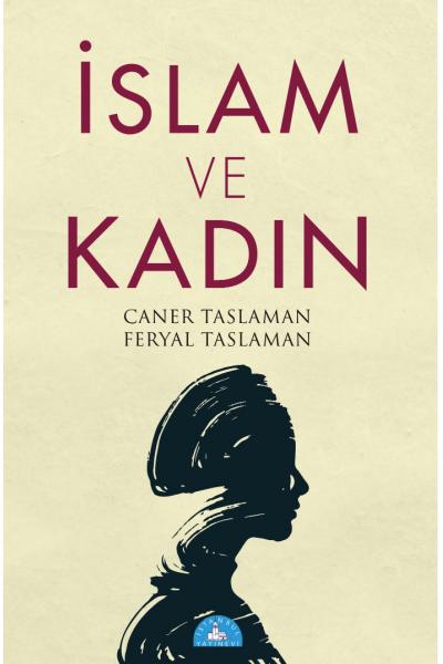 İslam ve Kadın İslam ve Kadın