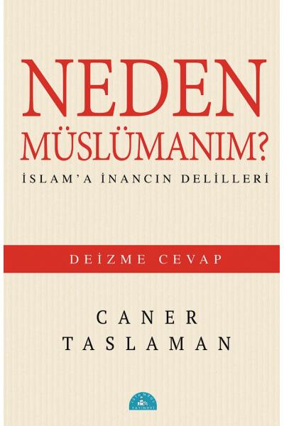 Neden Müslümanım Neden Müslümanım