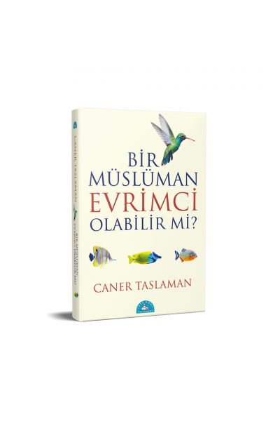 Bir Müslüman Evrimci Olabilir mi? Bir Müslüman Evrimci Olabilir mi?
