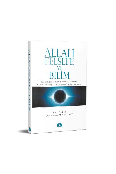 Allah Felsefe ve Bilim Allah Felsefe ve Bilim