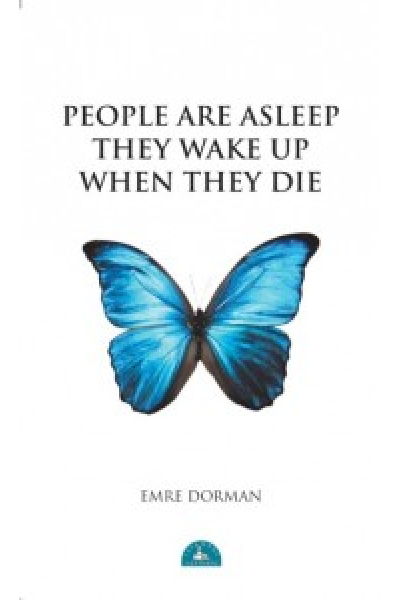 People Are Asleep They Wake Up When They Die People Are Asleep They Wake Up When They Die