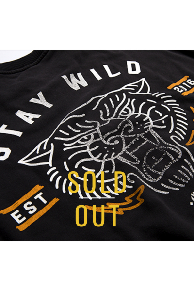 Stay Wild Sweatshirt  Stay Wild Sweatshirt