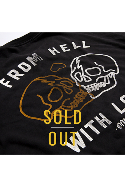 From Hell With Love Sweatshirt From Hell With Love Sweatshirt