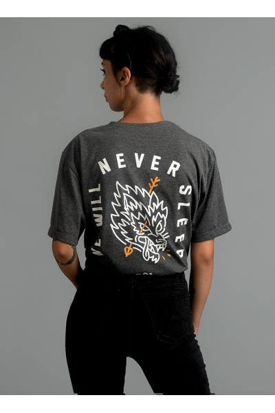 We Will Never Sleep Tshirt We Will Never Sleep Tshirt