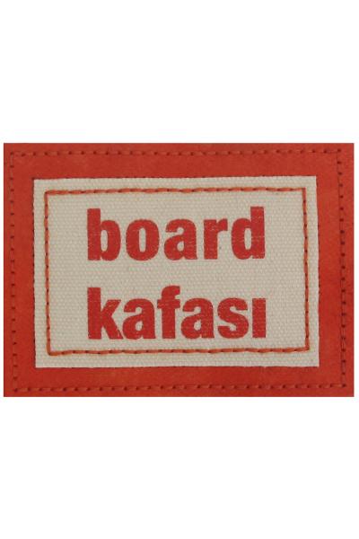 """""""Board Kafası"""""""