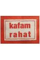 """""""Kafam Rahat"""""""