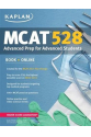 KAPLAN MCAT 528 advanced prep for advanced students