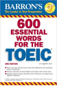 BARRON'S 600 essential words for the TOEIC 3rd third 2008