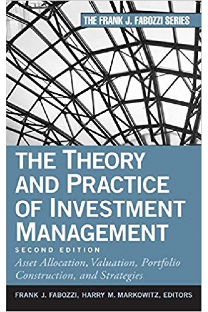 the theory and practice of investment management 2nd (fabozzi, markowitz)