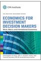 CFA institute investment series economics for investment decision makers (piros, pinto)