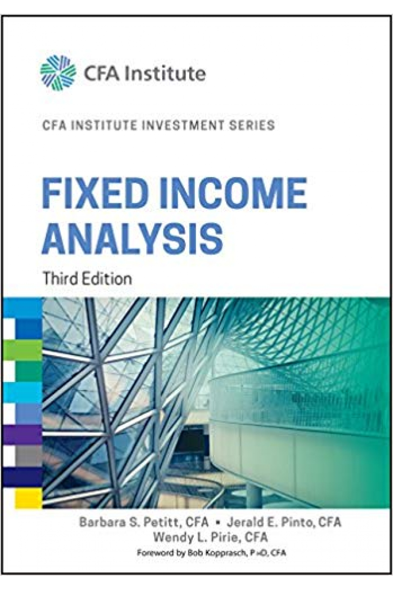 CFA institute investment series fixed income analysis 3rd (petitt, pinto, pirie)