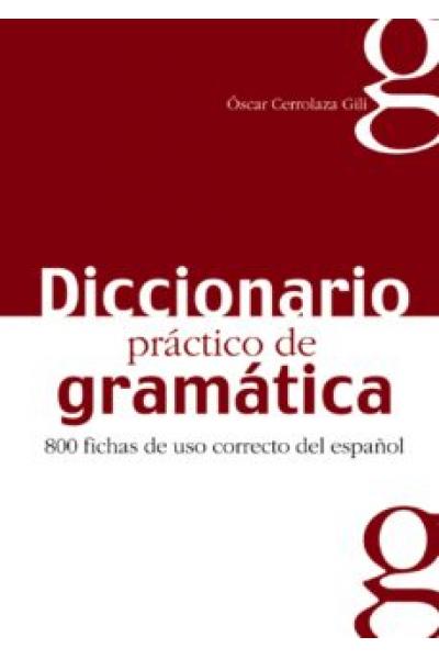 diccionario practico de gramatica (oscar cerrolaza gilli) (SİYAH BEYAZ)