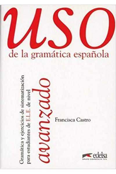 uso de la gramatica espanola avanzado (francisca castro) (SİYAH BEYAZ)