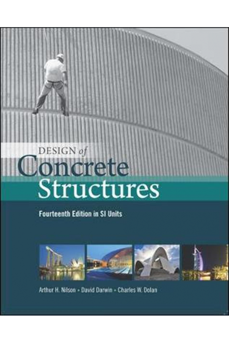 design of concrete structures 14th (nilson, darwin) SI UNITS
