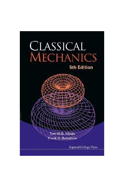 classical mechanics 5th (kibble, berkshire) classical mechanics 5th (kibble, berkshire)