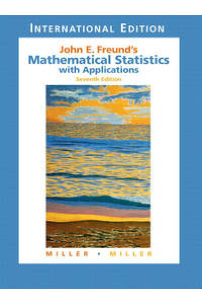 john e. freund's mathematical statistics with applications 7th (miller, miller) john e. freund's mathematical statistics with applications 7th (miller, miller)