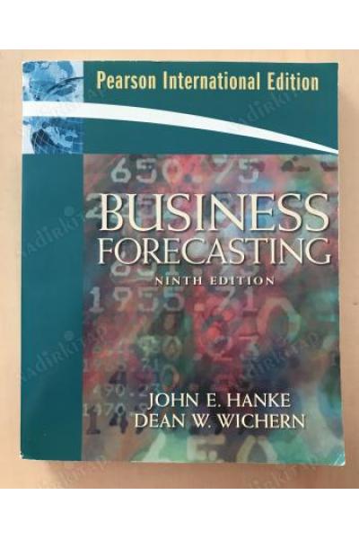 business forecasting 9th (john e. hanke, dean w. wichern) business forecasting 9th (john e. hanke, dean w. wichern)