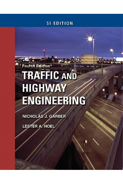 traffic and highway engineering 4th (garber, hoel) SI