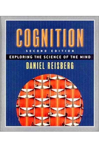 cognition exploring the science of the mind 2nd (daniel reisberg) cognition exploring the science of the mind 2nd (daniel reisberg)