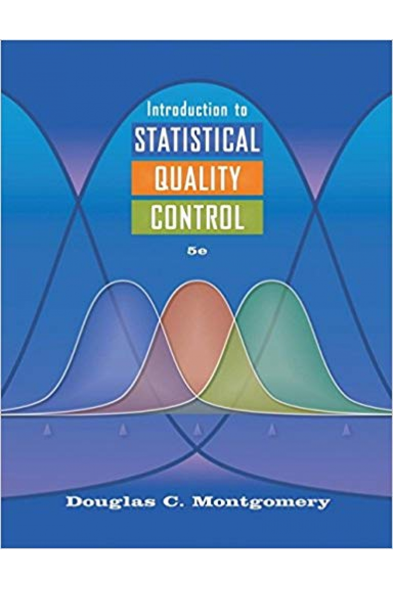 introduction to statistical quality control 5th (douglas c. montgomery)