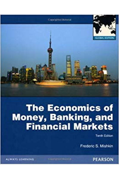 the economics of money, banking and financial markets 10th (frederic s. mishkin)