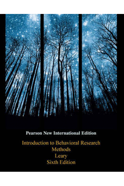 introduction to behavioral research methods 6th (leary) NEW INT.