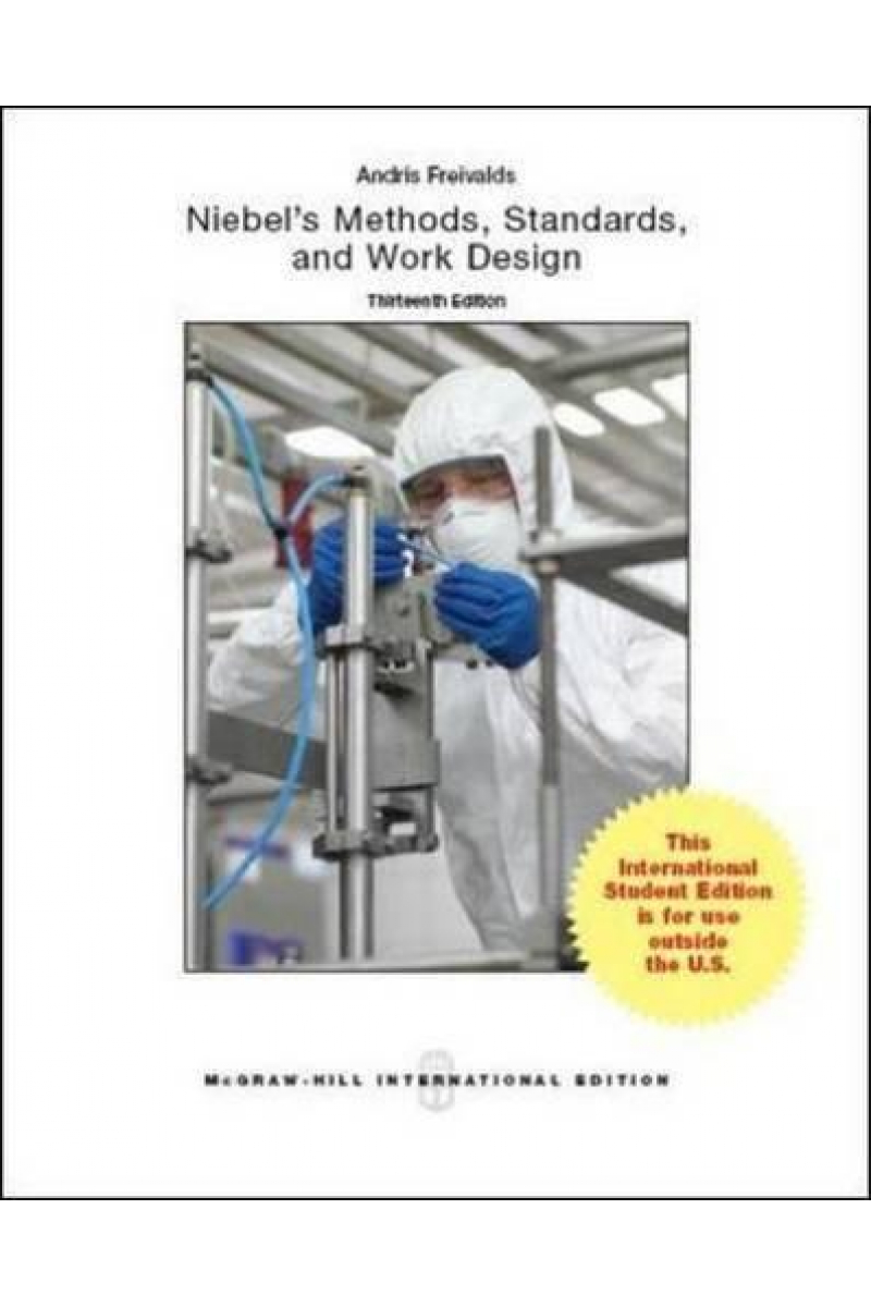 niebel's methods, standards and work design 13th (freivalds, niebel)