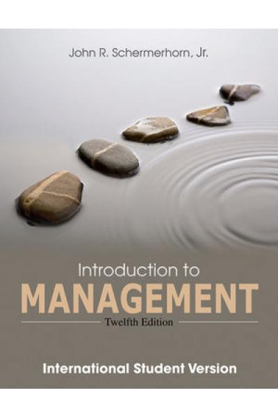 introduction to management 12th (john schermerhorn)