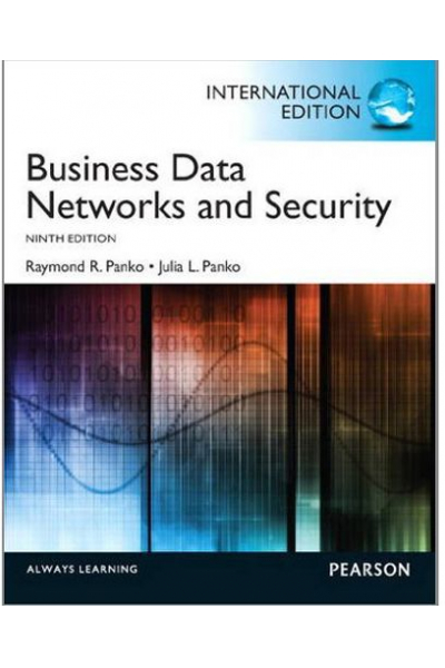 Bookstore business data networks and security 9th (raymond r. panko)