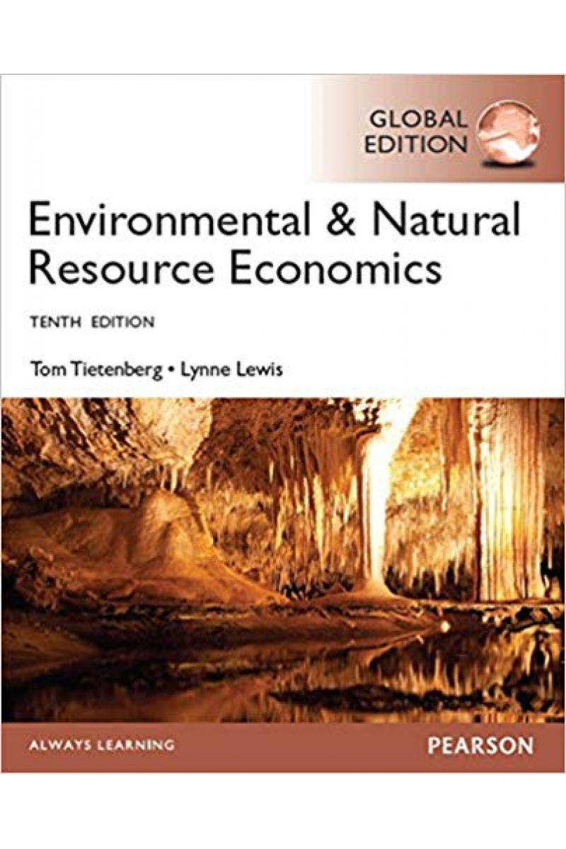 environmental and natural resource economics 10th (tom tietenberg, lynne lewis)