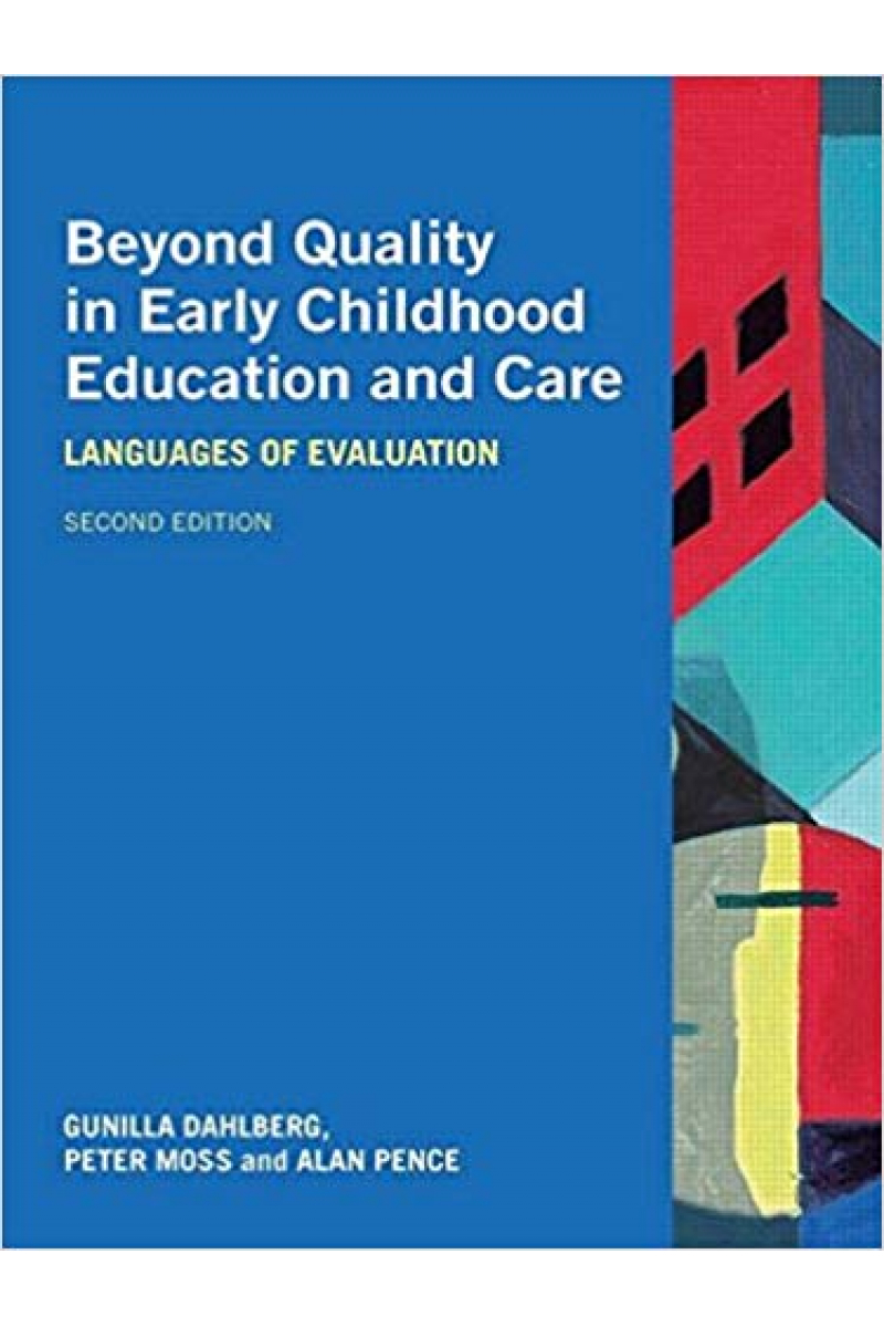 beyond quality in early childhood education and care 2nd (dahlberg, moss, pence)