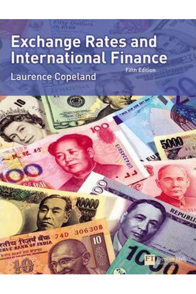 exchange rates and international finance 5th (laurence s. copeland)