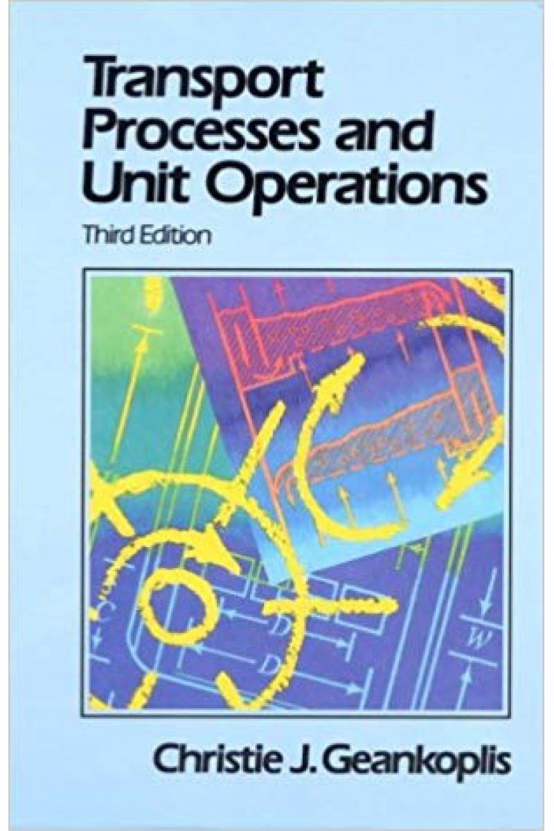 transport processes and unit operations 3rd (christie geankoplis)