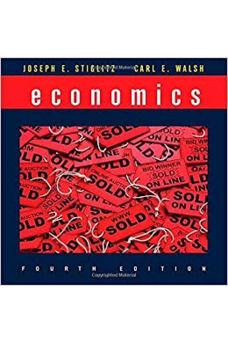 economics 4th (joseph e. stiglitz, carl e. walsh)