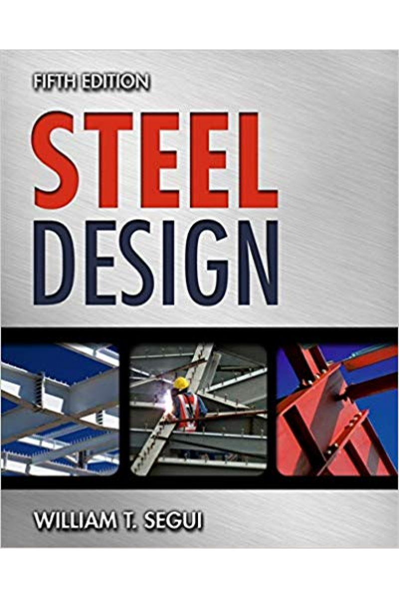 steel design 5th (william t. segui)