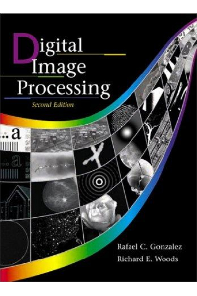 digital image processing 2nd (rafael c. gonzalez, richard e. woods)