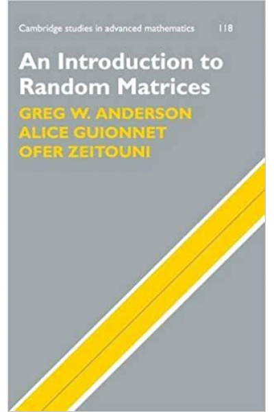 an introduction to random matrices (anderson, guionnet, zeitouni)