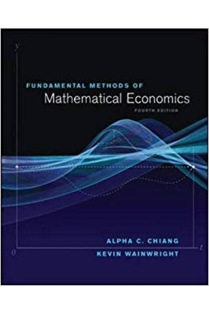 fundamental methods mathematical economics 4th (chiang, wainwright)
