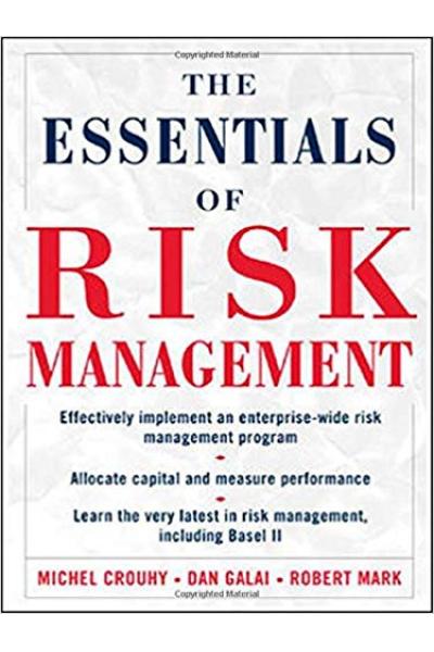 the essentials of risk management (michel crouhy, dan galai, robert mark)