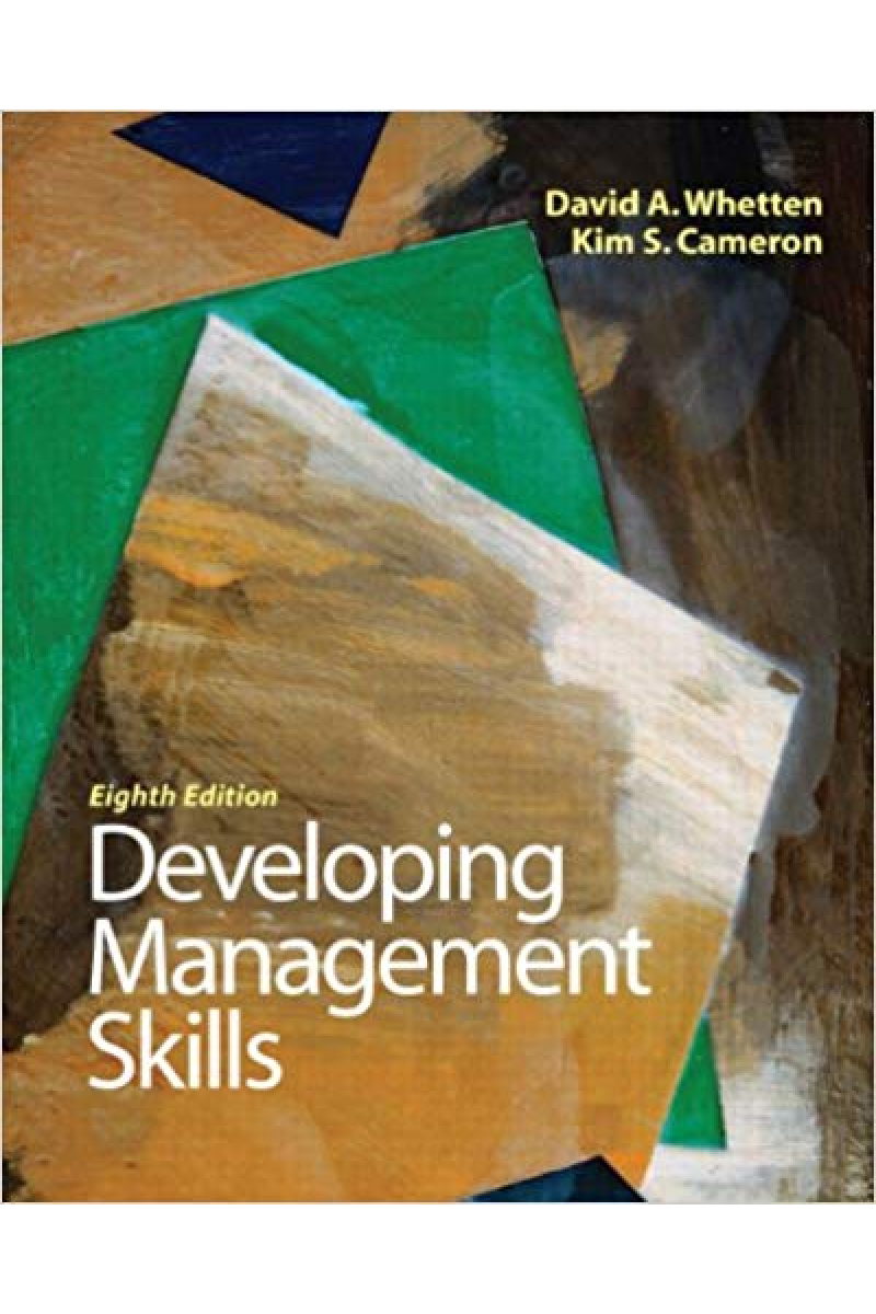 developing management skills 8th (david a. whetten, kim s. cameron)