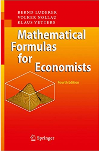 mathematical formulas for economists 4th (luderer, nollau, vetters)