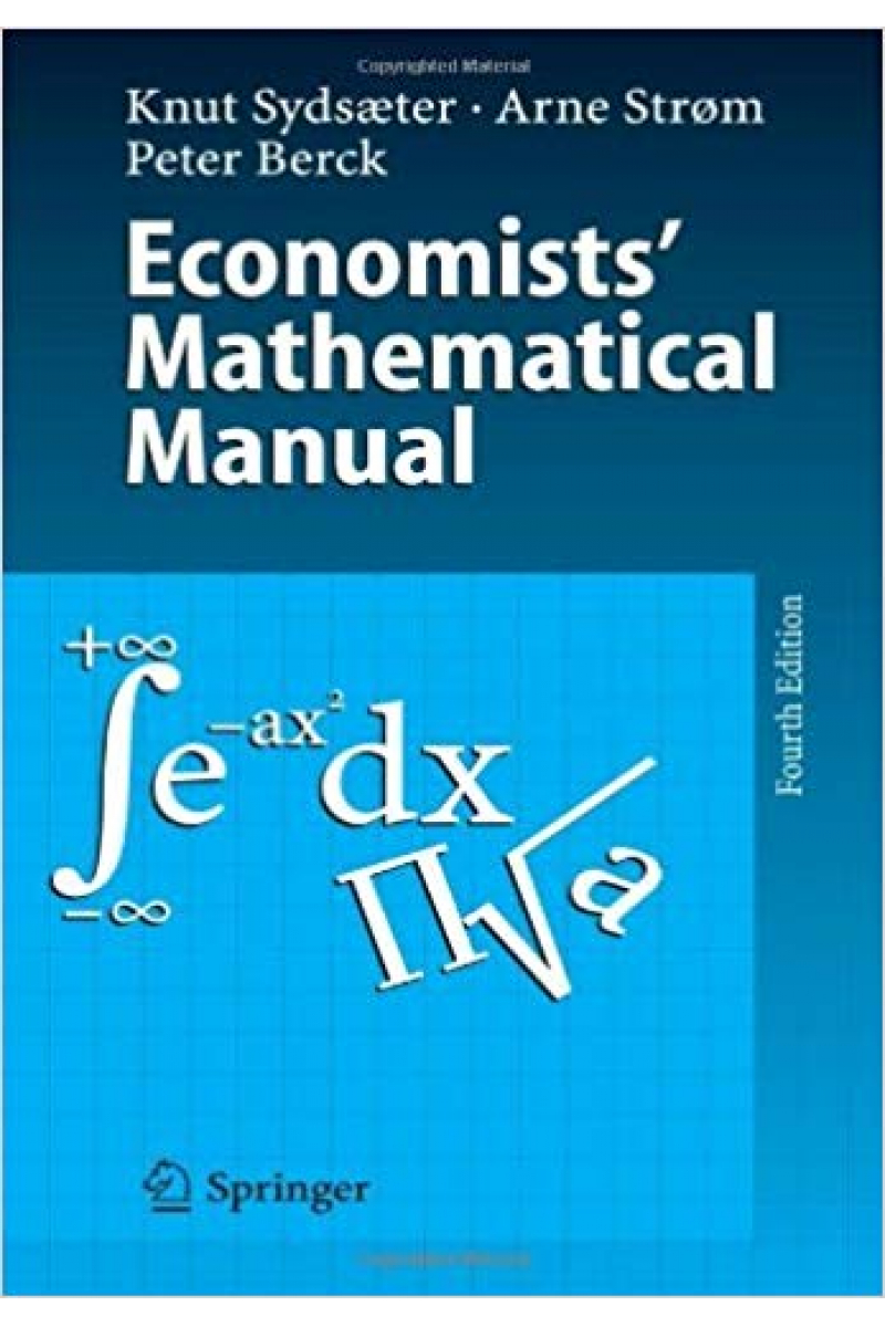 economists mathematical manual 4th (sydsaeter, arne strom, peter berck)
