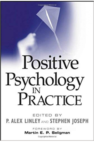 positive psychology in practice (alex linley, stephen joseph)