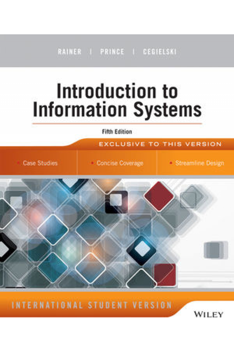 introduction to information systems 5th ISE (rainer, cegielski)