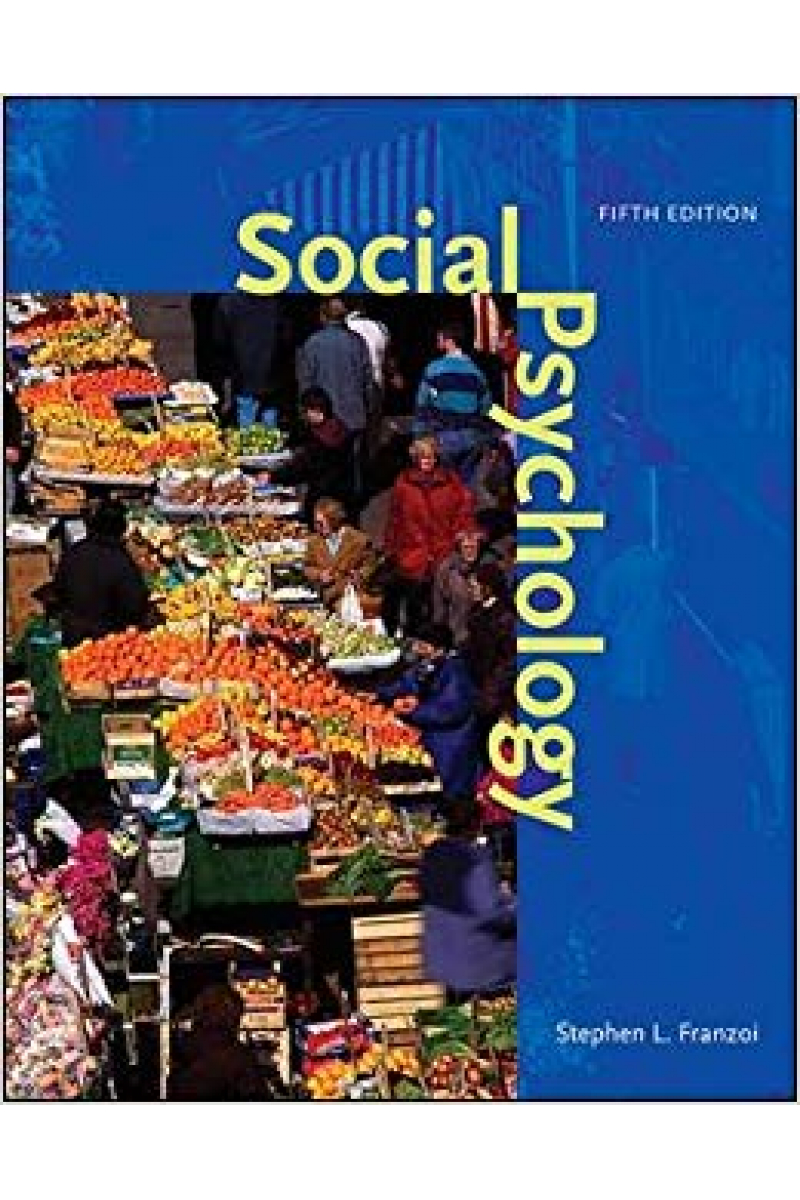 social psychology 5th (stephen l. franzoi)