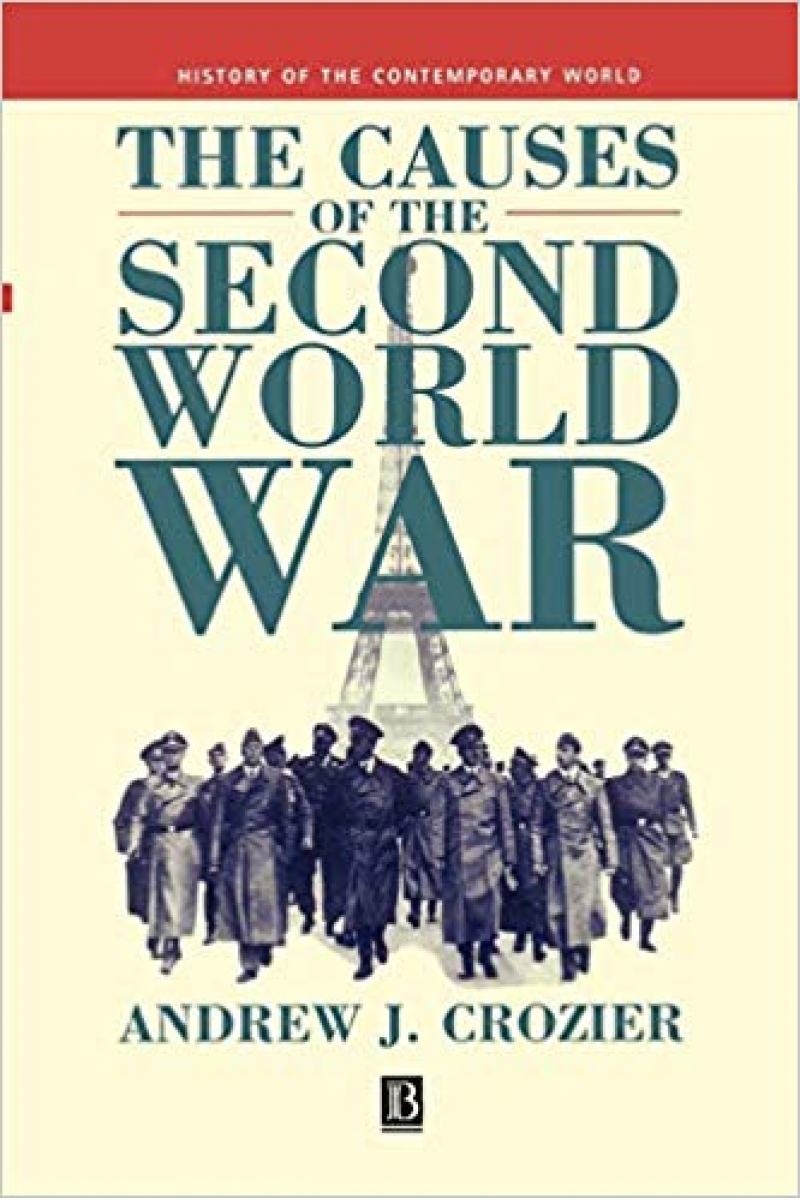 the causes of the second world war (andrew j. crozier)