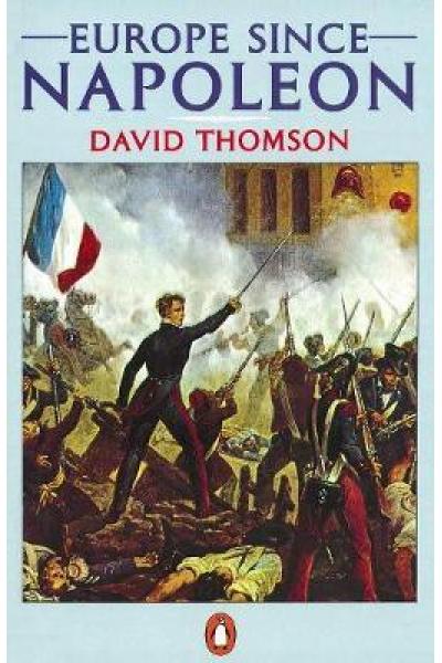 europe since napoleon (david thomson)
