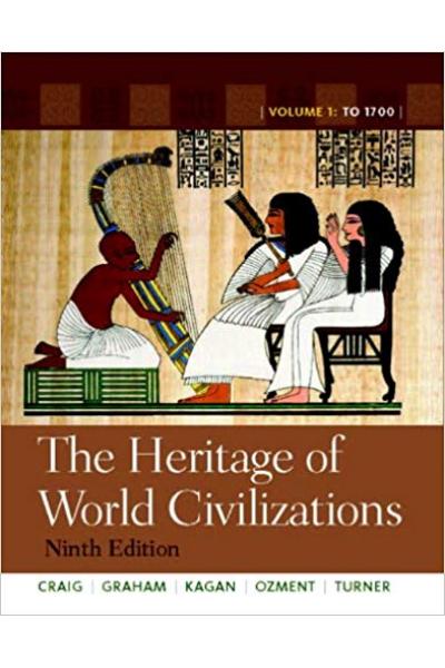 the heritage of world civilization 9th volume 1 ONE (craig)